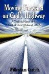 Moving Forward On God's Highway: A Textbook History Of The Church Of Christ (Holiness) U. S. A.