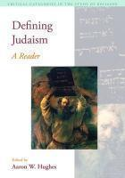 Defining Judaism: A Reader