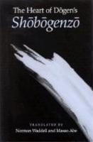 Heart Of Dogen's Shobogenzo The